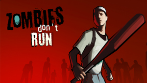 ZOMBIES DONT RUN